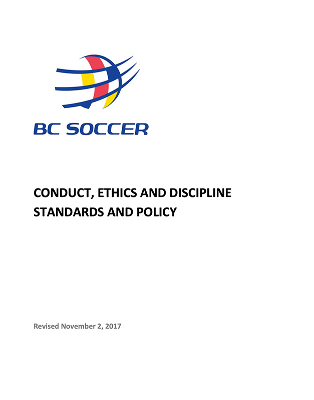 BC SOCCER CONDUCT, ETHICS AND DISCIPLINE STANDARDS AND PROCEDURE